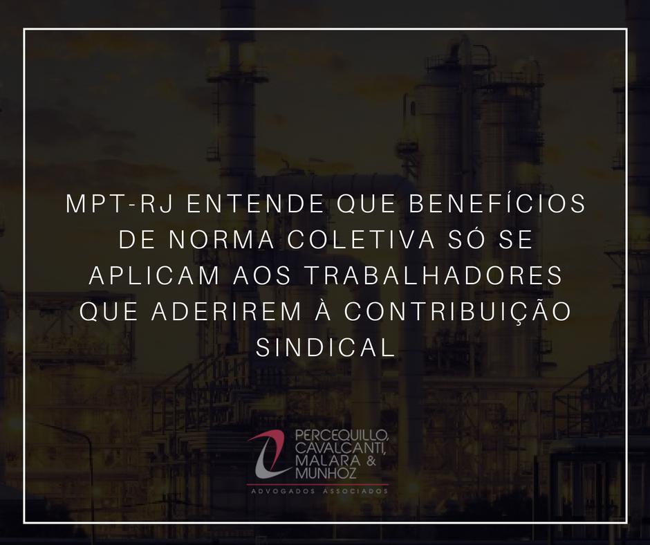 MPT-RJ entende que benefícios de norma coletiva só se aplicam aos trabalhadores que aderirem à contribuição sindical